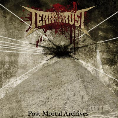 Terrorust - Post Mortal Archives