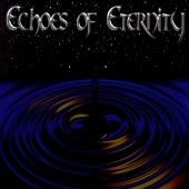 Echoes of Eternity - Echoes of Eternity