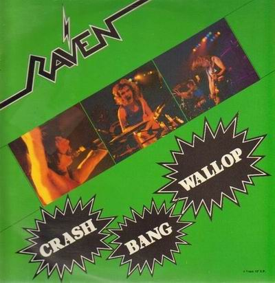 Raven - Crash Bang Wallop