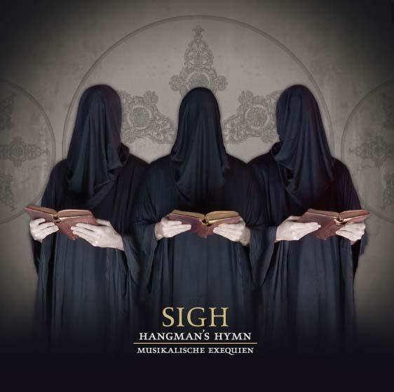 Sigh - Hangman's Hymn - Musikalische Exequien