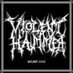 Violent Hammer - Demo 2006