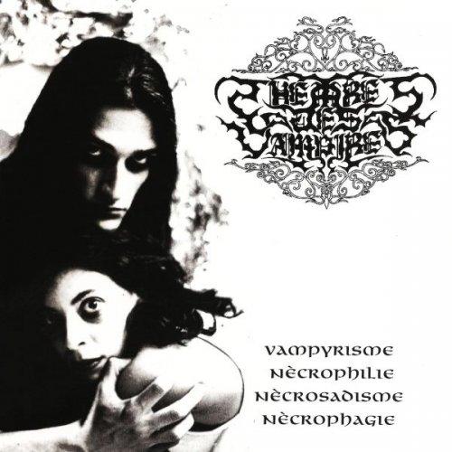 Theatres des Vampires - Vampyrìsme, Nècrophilie, Nècrosadisme, Nècrophagie