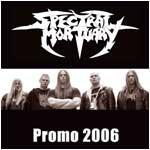Spectral Mortuary - Promo 2006