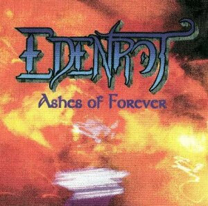 Edenrot - Ashes of Forever