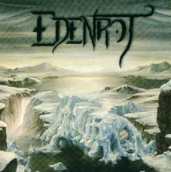 Edenrot - The Land Where the Crow Starves