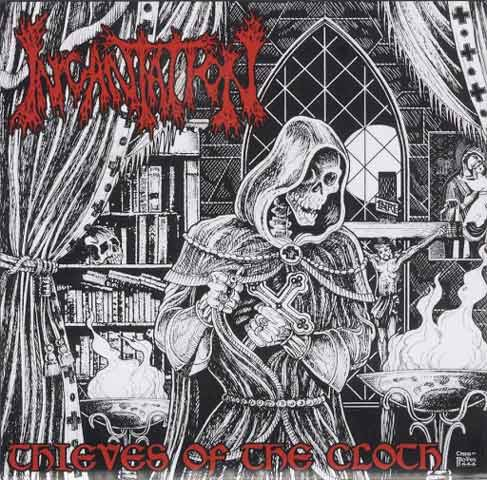 Incantation - Thieves of the Cloth