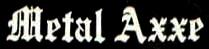 Metal Axxe - Logo