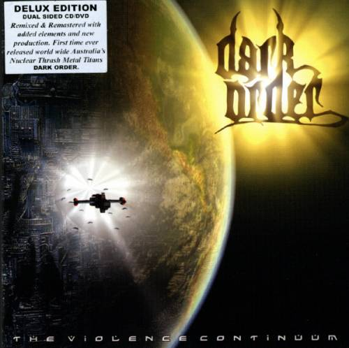 Dark Order - The Violence Continuum / Realm of the Violence Continuum