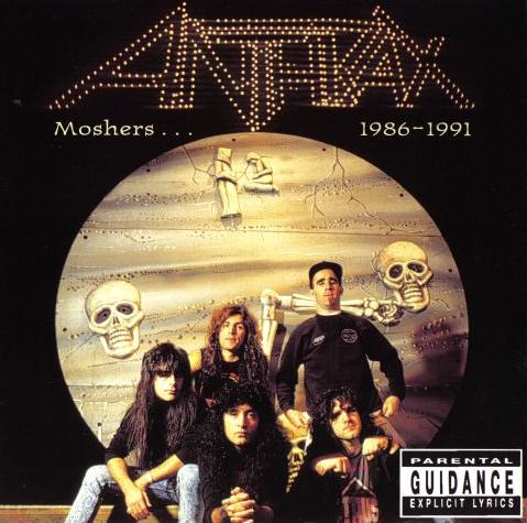 Anthrax - Moshers... 1986-1991
