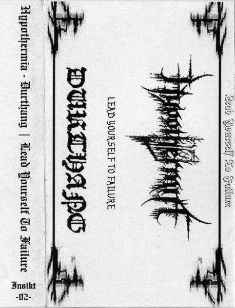Durthang / Hypothermia - Lead Yourself to Failure