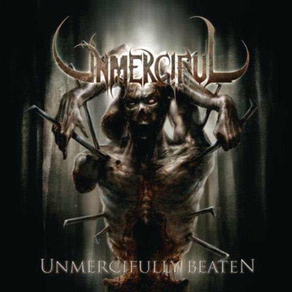 Unmerciful - Unmercifully Beaten