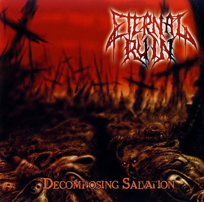 Eternal Ruin - Decomposing Salvation