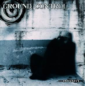 Ground Control - Insanity