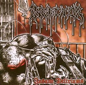 Infector - Insane Deliriums