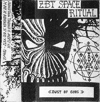 Zarach 'Baal' Tharagh - Demo 41 - Space Ritual - Dust of Gods