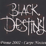 Black Destiny - Promo 2002 - Carpe Noctem