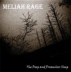 Meliah Rage - The Deep and Dreamless Sleep