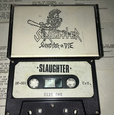 Slaughter - Surrender or Die