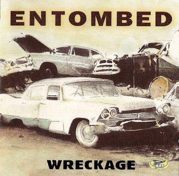 Entombed - Wreckage
