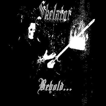 Skelator - Behold...