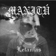Hirilorn / Manitú - Letanias / Blasphemous Forces