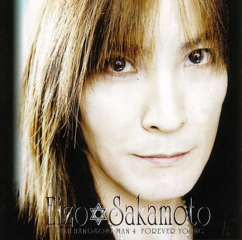 Eizo Sakamoto - Metal Handsome Man 4 Forever Young