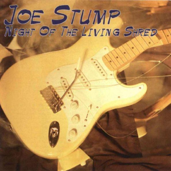Joe Stump - Night of the Living Shred