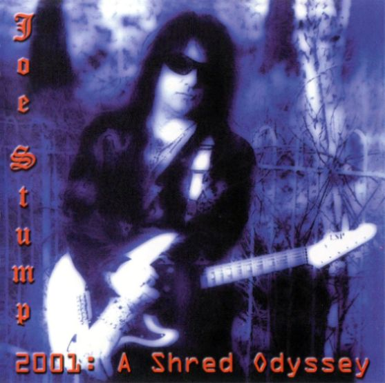 Joe Stump - 2001: A Shred Odyssey