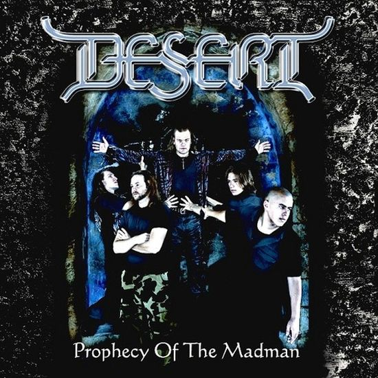 Desert — Prophecy of the Madman (2006) EP