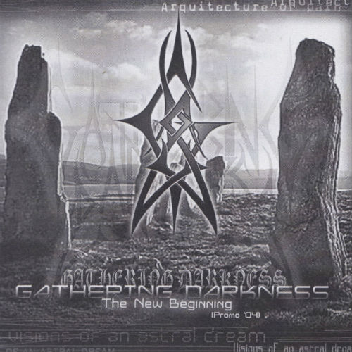 Gathering Darkness - The New Begining