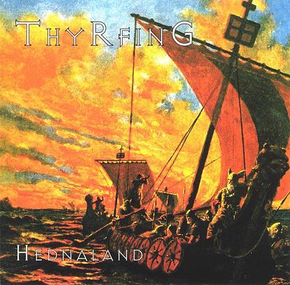 Thyrfing - Hednaland