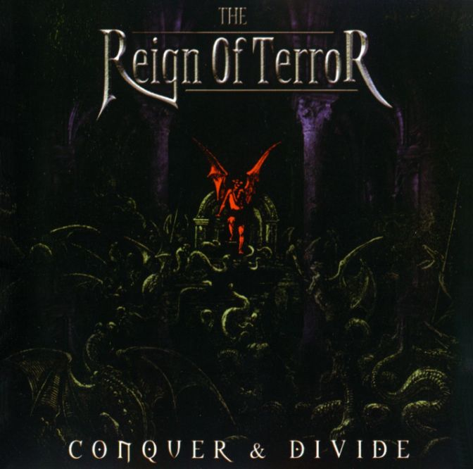 The Reign of Terror - Conquer & Divide