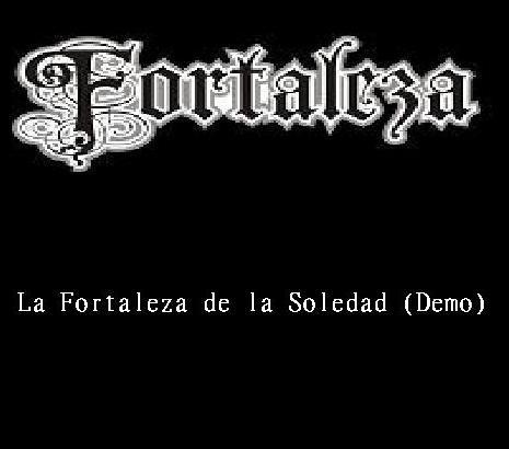Fortaleza - La fortaleza de la soledad