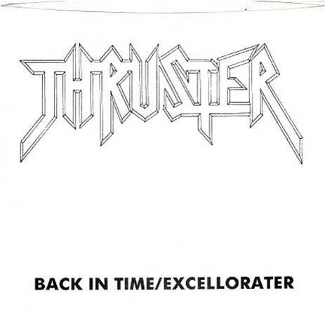 Thruster - Back in Time/Excellorater