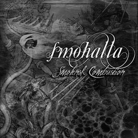 Smohalla - Smolensk Combustion