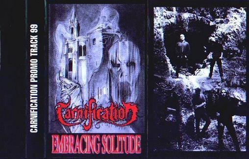 Carnification - Embracing Solitude