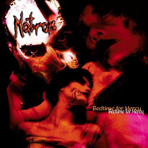 Natron - Bedtime for Mercy