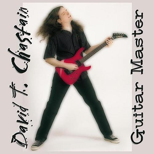 David T. Chastain - Guitar Master