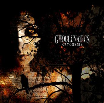 Ghoulunatics - Cryogénie