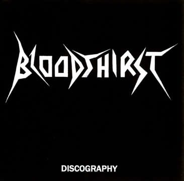 Bloodthirst - Discography