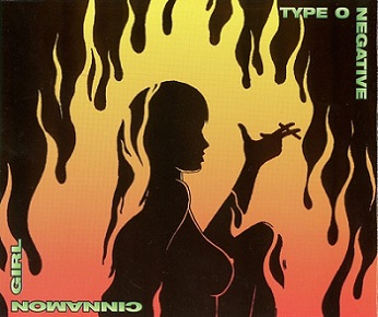 Type O Negative - Cinnamon Girl