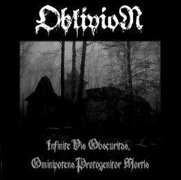 Oblivion - Infinite Vis Obscuritas, Ominipotens Protogenitor Mortis