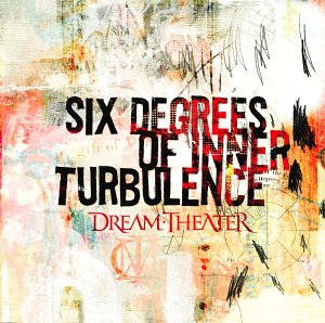 Dream Theater — Six Degrees Of Inner Turbulence (2002)
