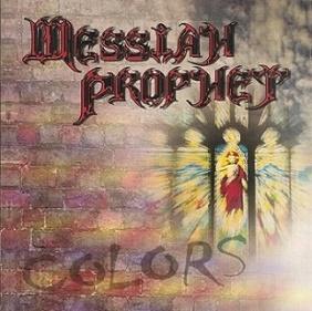 Messiah Prophet - Colors