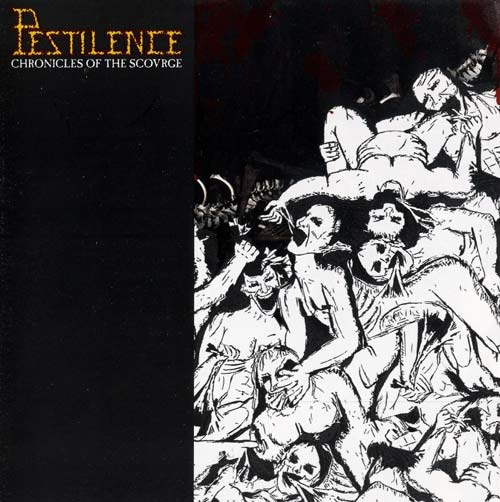 Pestilence - Chronicles of the Scovrge