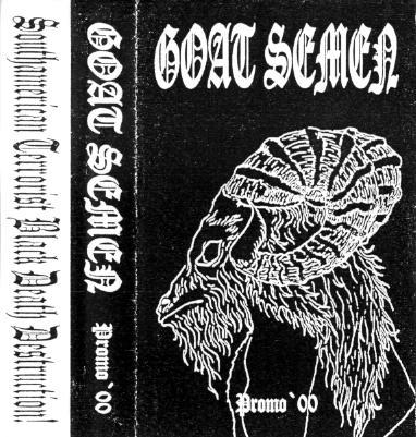 Goat Semen - Southamerican Terrorist Black Death Destruction