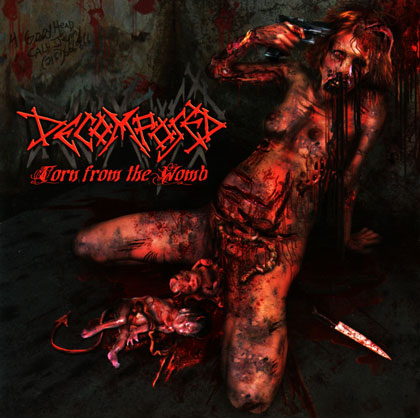 Decomposed - Torn from the Womb