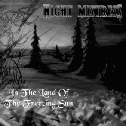 Night Mistress - In the Land of the Freezing Sun
