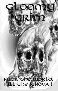 Gloomy Grim - Fuck the World, Kill the Jehova!