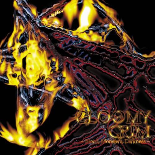 Gloomy Grim - Blood, Monsters, Darkness